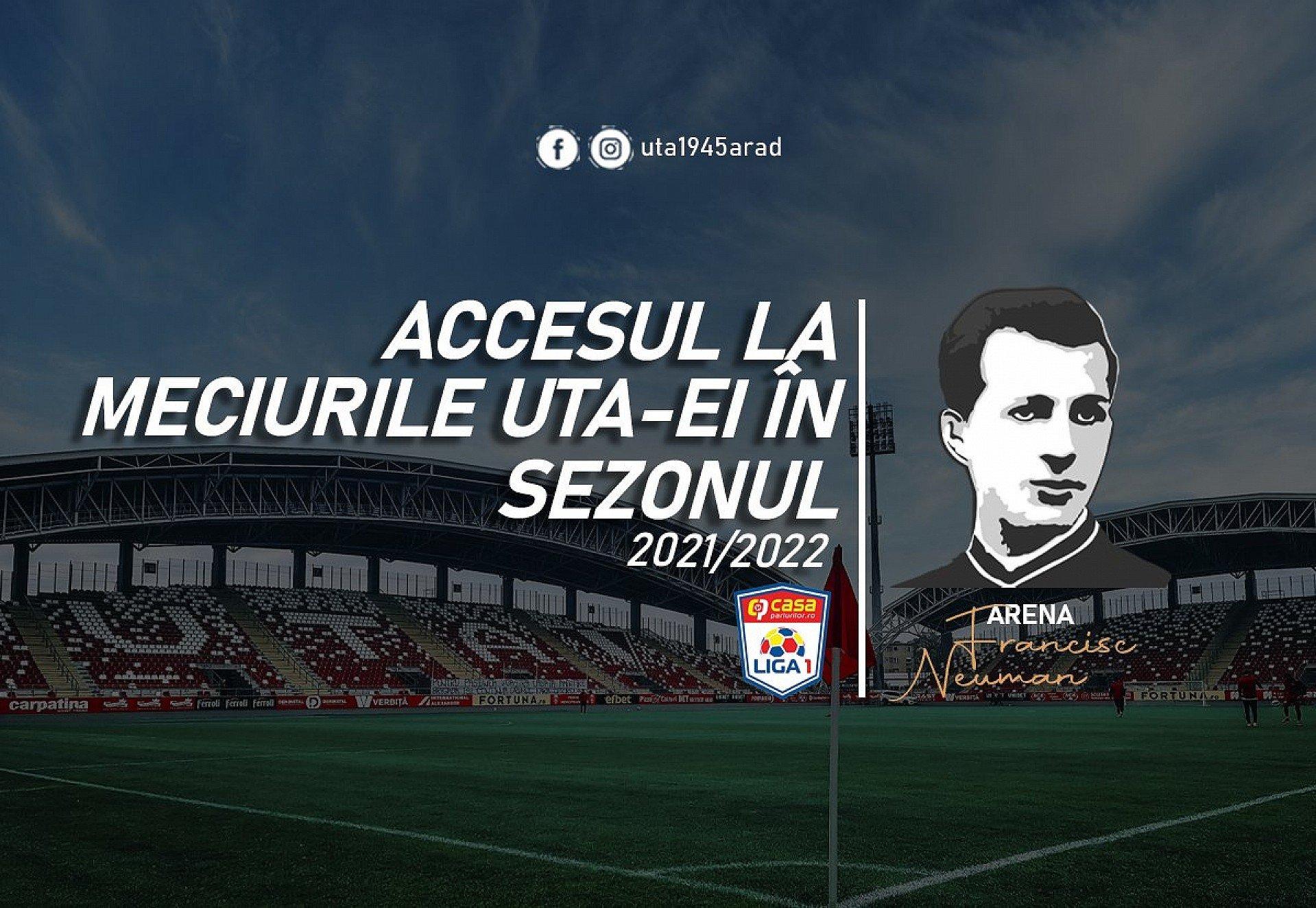 Imagine Accesul la meciurile UTA-ei în sezonul 2021 – 2022 al Ligii I